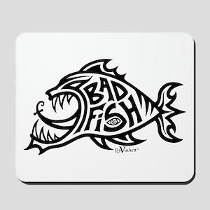 Bad Fish Mousepad