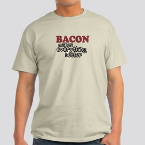 Bacon Makes Everything Better Light T-Shirt