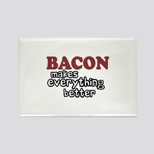 Bacon Makes Everything Better Rectangle Magnet