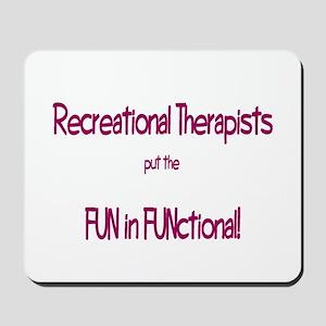 Recreational Therapist Mousepad