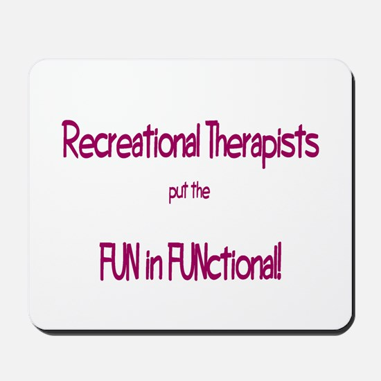 Recreational Therapist Mousepad