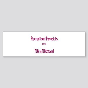 Recreational Therapist Bumper Sticker