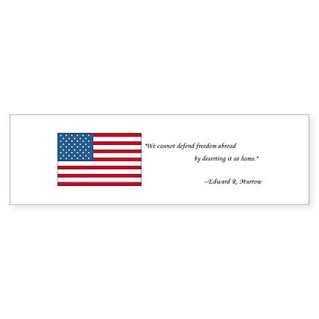 Edward Morrow Quote Bumper Sticker