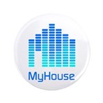 "MyHouse 3.5"" Button"