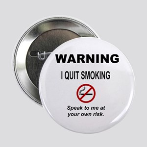 "I Quit Smoking 2.25"" Button"
