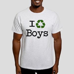 I recycle boys! Light T-Shirt