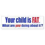Child is FAT (Bumper 50 pk)