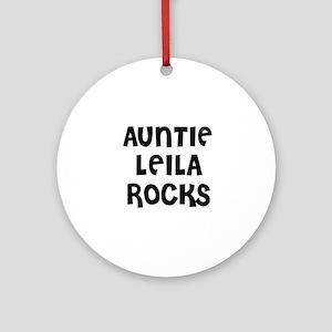 AUNTIE LEILA ROCKS Ornament (Round)