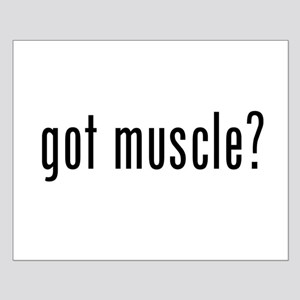 got muscle? Small Poster