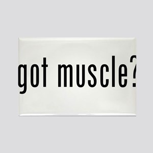 got muscle? Rectangle Magnet