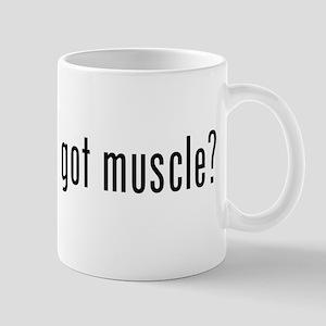 got muscle? Mug