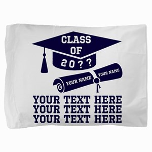 Class of 20?? Pillow Sham
