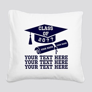 Class of 20?? Square Canvas Pillow