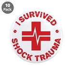 "Shock Trauma 3.5"" Button (10 pack)"