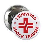 "Shock Trauma 2.25"" Button"