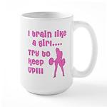 I train like a girl... try to Large Mug