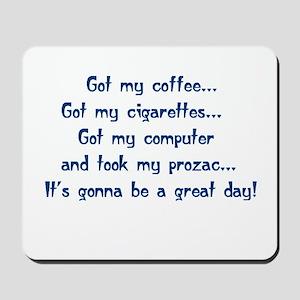 TGY Got My Coffee! Mousepad