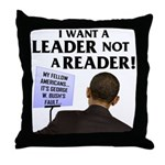 I want a leader! Throw Pillow