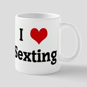 I Love Sexting Mug