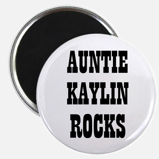 "AUNTIE KAYLIN ROCKS 2.25"" Magnet (10 pack)"