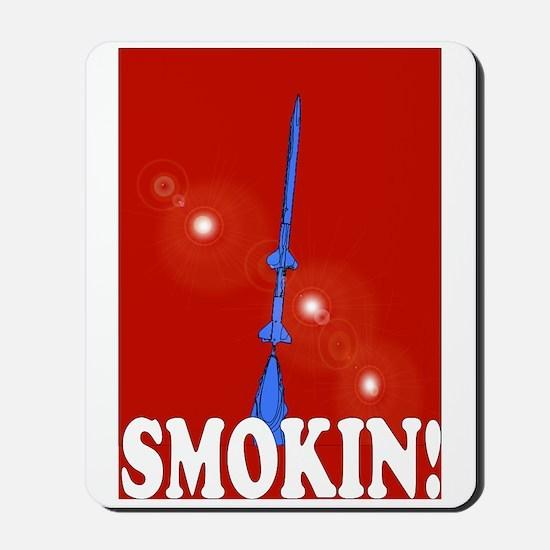 Smokin! Rockets in Red! Mousepad