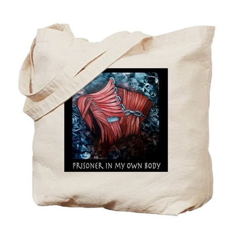 Prisoner In My Own Body Tote Bag