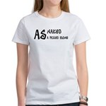 As naked as a picked bone Women's T-Shirt