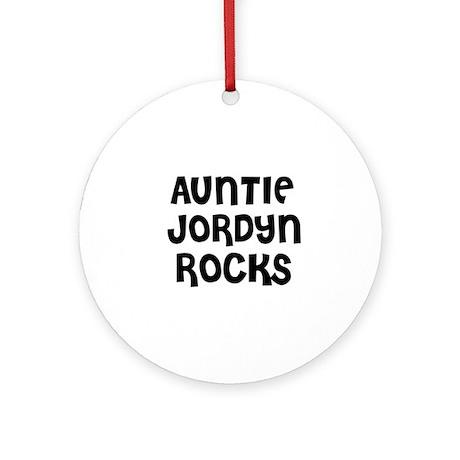 AUNTIE JORDYN ROCKS Ornament (Round)