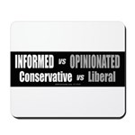 Informed vs Opinionated Mousepad