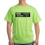 Informed vs Opinionated Green T-Shirt