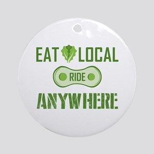 Eat Local Ride Anywhere Round Ornament