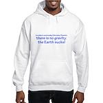 The earth sucks! Hooded Sweatshirt