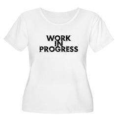 Work in Progress T-Shirt T-Shirt