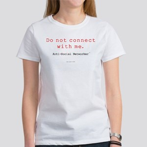 Do Not Connect With Me Women's T-Shirt