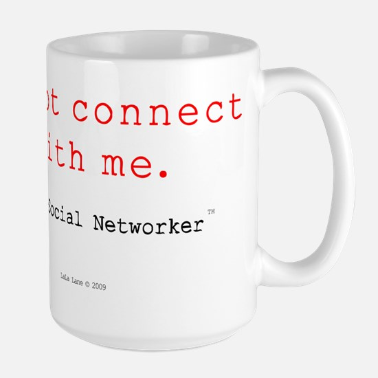 Do Not Connect With Me Large Mug