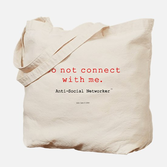 Do Not Connect With Me Tote Bag