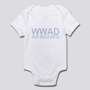 What Would Ari Do Infant Bodysuit