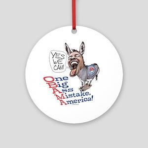 One Big Ass Mistake America Ornament (Round)