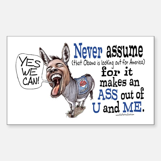 Never Assume Anti Obama Rectangle Decal