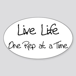 Live Life One Rep at a time Oval Sticker