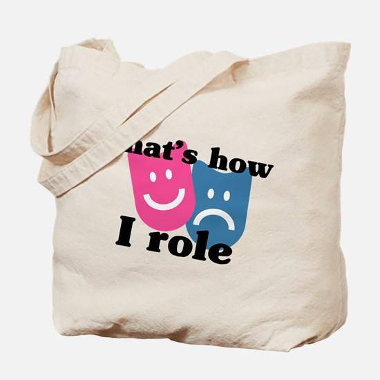 That's How I Role Tote Bag