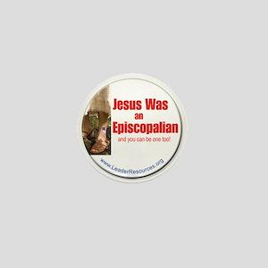 Jesus Was An Episcopalian Mini Button