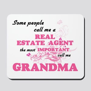 Some call me a Real Estate Agent, the mo Mousepad