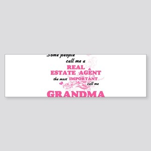 Some call me a Real Estate Agent, t Bumper Sticker