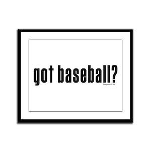 got baseball? Framed Panel Print