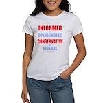 Informed vs Opinionated Women's T-Shirt