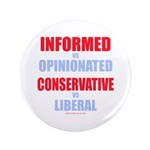"""Informed vs Opinionated 3.5"""" Button (100 pack"""