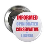 """Informed vs Opinionated 2.25"""" Button"""