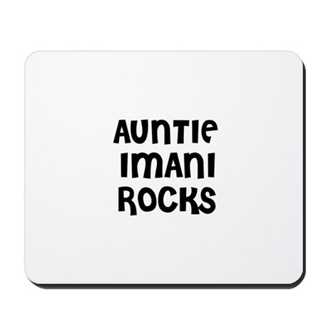 AUNTIE IMANI ROCKS Mousepad