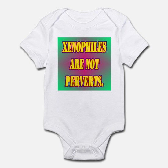 XENOPHILES ARE NOT PERVERTS. Infant Bodysuit